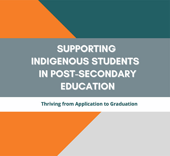Supporting Indigenous Students in Post-secondary Education