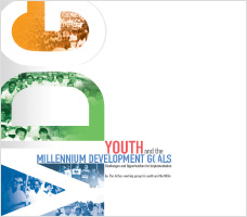 Youth and the MDGs: Challenges and Opportunities for Implementation