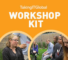 TakingITGlobal Workshop Kit